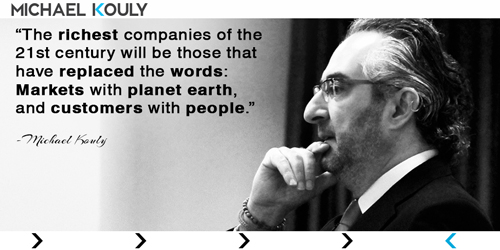 Michaelkouly quotes richest companies markets planet earth customers people