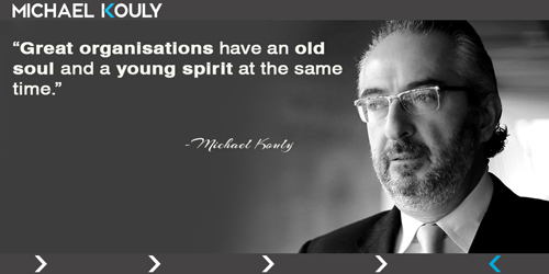 Michaelkouly quotes great organisations old soul young spirit
