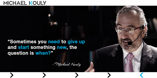 Michaelkouly quotes give up start something new when
