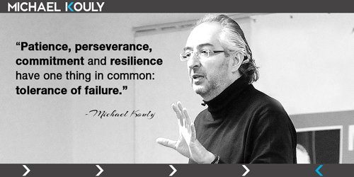 Michaelkouly quotes patience perseverance commitment tolerance failure