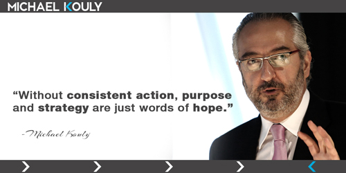 Michaelkouly quotes consistent action purpose Strategy words hope