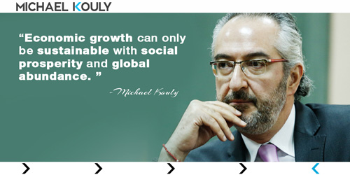 Michaelkouly quotes economic growth sustainable social prosperity global abundance