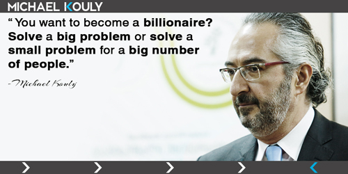 Michaelkouly quotes big  billionaire problem people